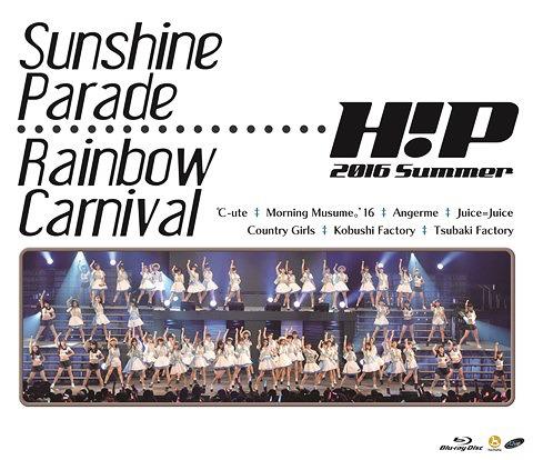 Hello! Project 2016 Summer - Sunshine Parade -.- Rainbow Carnival - / Hello! Project