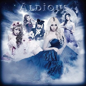 Dazed and Delight / Aldious