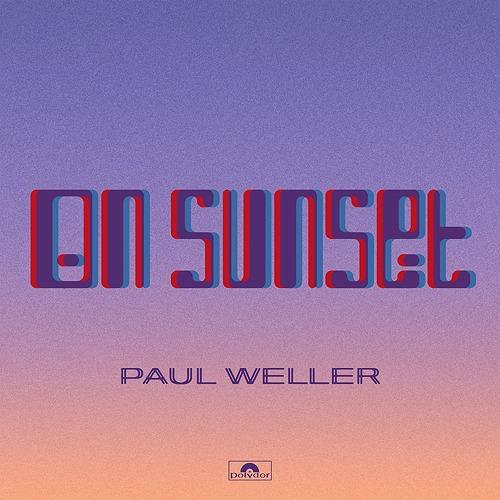 On Sunset / Paul Weller