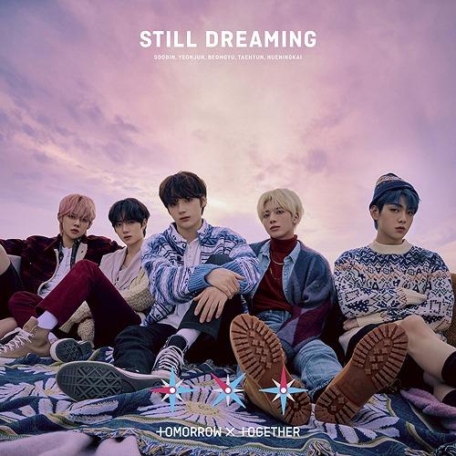 Still Dreaming / TOMORROW X TOGETHER