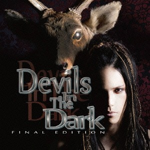 Devils In The Dark - Final Edition - / Takayoshi Ohmura