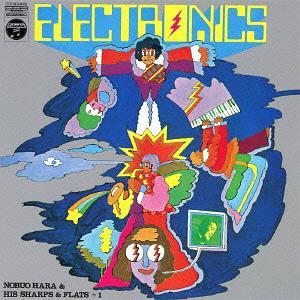Electronics! / Nobuo Hara and His Sharps And Flats +1