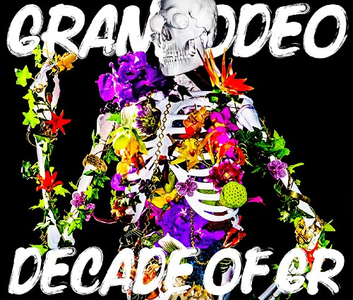 DECADE OF GR / GRANRODEO