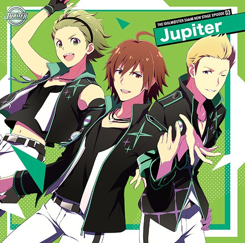 THE IDOLM@STER SideM NEW STAGE / Jupiter