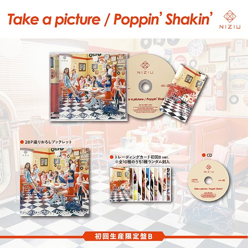 Take a picture / Poppin' Shakin' [w/ Booklet, Limited Edition / Type B]