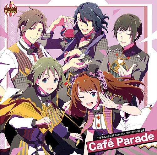 THE IDOLM@STER SideM NEW STAGE / Cafe Parade