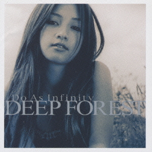Deep Forest / Do As Infinity