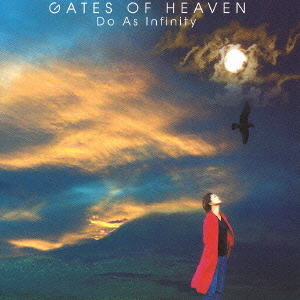 GATES OF HEAVEN / Do As Infinity