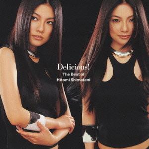 Delicious! - The Best of Hitomi Shimatani / Hitomi Shimatani