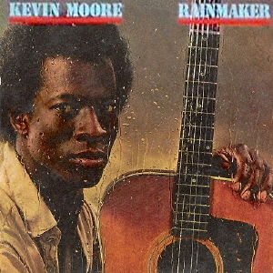 THE RAINMAKER / Kevin Moore