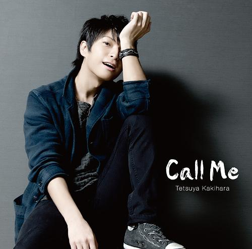 Call Me / Tetsuya Kakihara