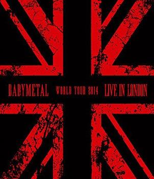 Live in London -BABYMETAL World Tour 2014- / BABYMETAL
