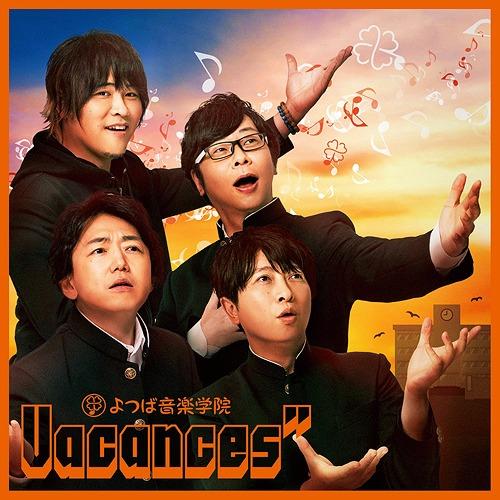 """ABEMA """"Yotsuba Ongaku Gakuin"""" Hatsu Cover Album: Vacances"""" / Vacances"""" (Hisayoshi Suganuma, Takayuki Kondo, Junji Majima, Daisuke Ono)"""