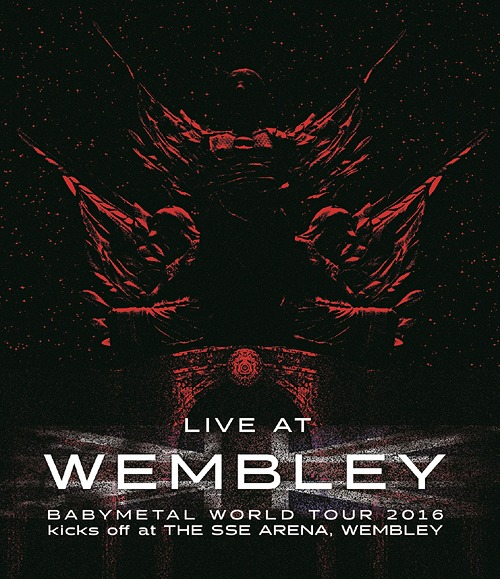 """LIVE AT WEMBLEY"" BABYMETAL WORLD TOUR 2016 kicks off at THE SSE ARENA, WEMBLEY / BABYMETAL"