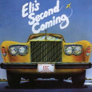 Eli's Second Coming / Eli's Second Coming