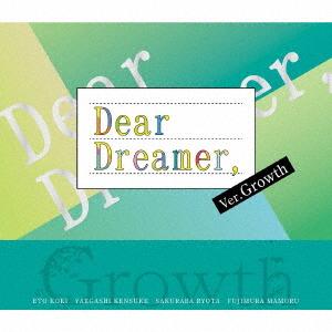 """Dear Dreamer,"" / Growth"