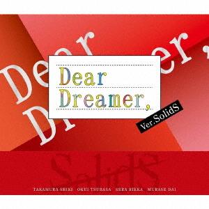 """""""Dear Dreamer,"""" / SolidS"""