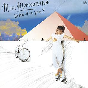 Who Are You? / Miki Matsubara