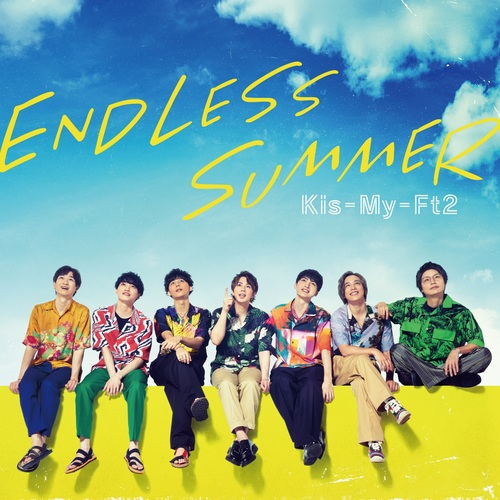 ENDLESS SUMMER / Kis-My-Ft2