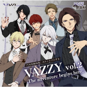 """VAZZROCK"" Unit Song 3 ""Vazzy Vol.2 - The Adventure Begins Here. -"" / VAZZY"