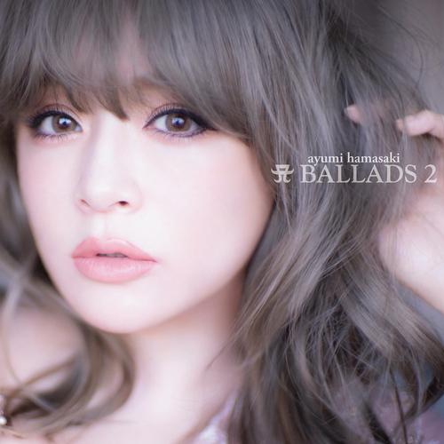 A Ballads 2 / Ayumi Hamasaki
