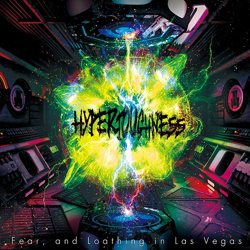HYPERTOUGHNESS / Fear,and Loathing in Las Vegas