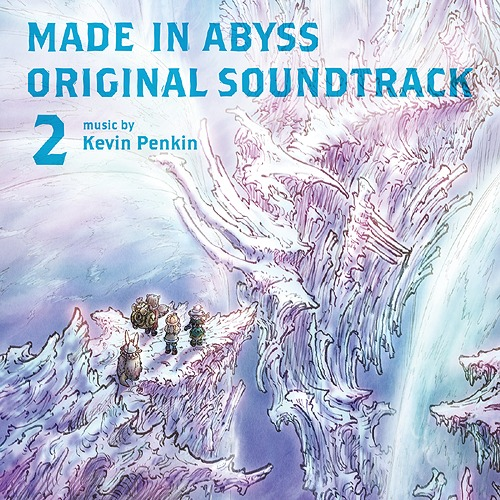 """Made in Abyss the Movie: Dawn of the Deep Soul"" Original Soundtrack / Animation Soundtrack (Musi by Kevin Penkin)"