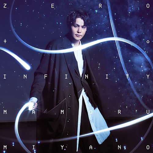 ZERO to INFINITY / Mamoru Miyano