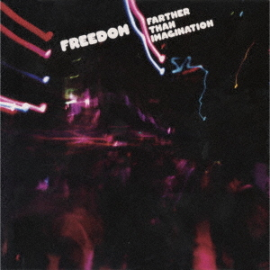 Farther Than Imagination / FREEDOM