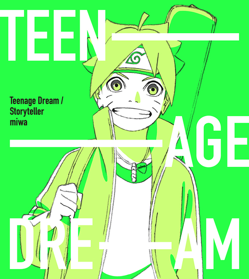 Storyteller / Teenage Dream / miwa