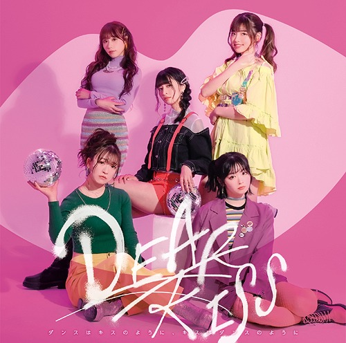 Dance wa Kiss no Yoni, Kiss wa Dance no Yoni [w/ DVD, Limited Edition / Type A] [DEAR ver.]