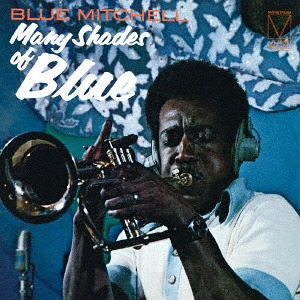 MANY SHADES OF BLUE / Blue Mitchell