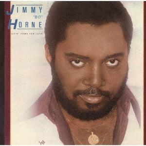 """Goin' Home For Love / Jimmy""""bo""""horne"""