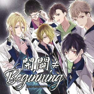JAZZ-ON! Sessions Kaibyaku Beginning / Drama CD