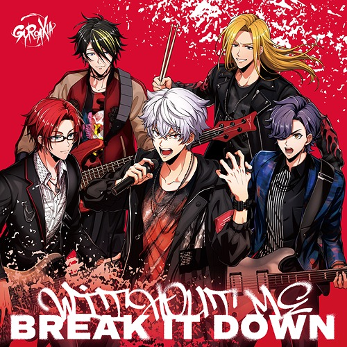 Without Me / Break It Down / GYROAXIA