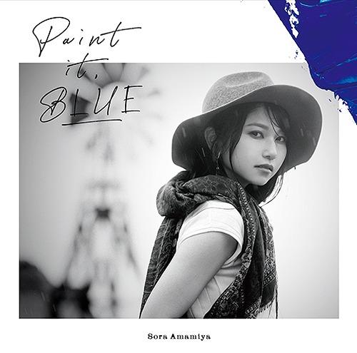 Paint it, BLUE / Sora Amamiya