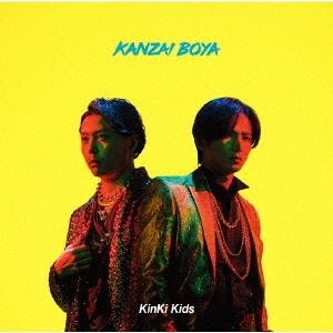 KANZAI BOYA / KinKi Kids