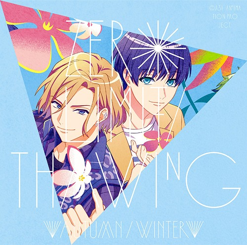 """A3! (Anime)"" Seaons Autumn & Winter Outro Theme Song: ZERO LIMIT/Thawing / Animation"