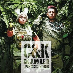 CK Jungle!!! / C&K