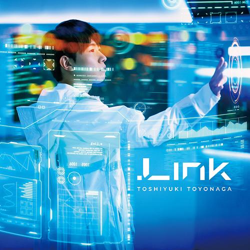 .Link / Toshiyuki Toyonaga