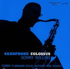 Sonny Rollins In Saxphone Colossus