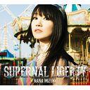 Nana Mizuki Supernal Liberty Limited Edition with Bluray /
