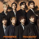 Hey, darlin' / FANTASTICS from EXILE TRIBE