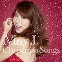 Christmas Songs / May J.