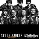 Storm Riders feat.SLASH / Sandaime J Soul Brothers (3JSB) from EXILE TRIBE