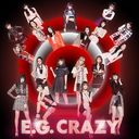 E.G. CRAZY / E-girls