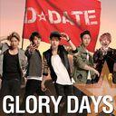 Glory Days / D DATE