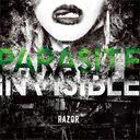 Parasite Invisible / RAZOR