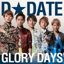 Glory Days [CD+DVD / Regular Edition / Type A / Jacket 4]/D DATE