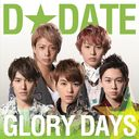 Glory Days [Regular Edition / Type B / Jacket 5]/D DATE